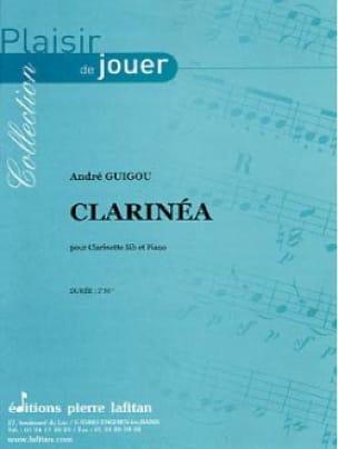 Clarinéa - André Guigou - Partition - Clarinette - laflutedepan.com