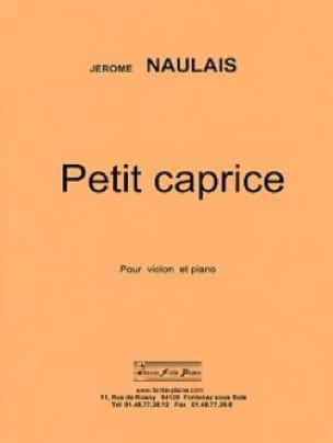 Petit Caprice - Jérôme Naulais - Partition - Violon - laflutedepan.com