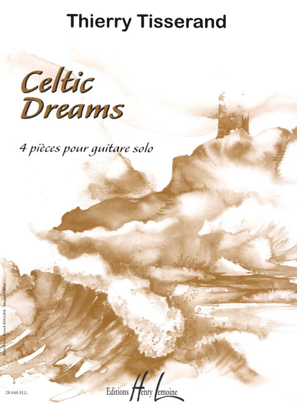 Celtic Dreams - TISSERAND - Partition - Guitare - laflutedepan.com