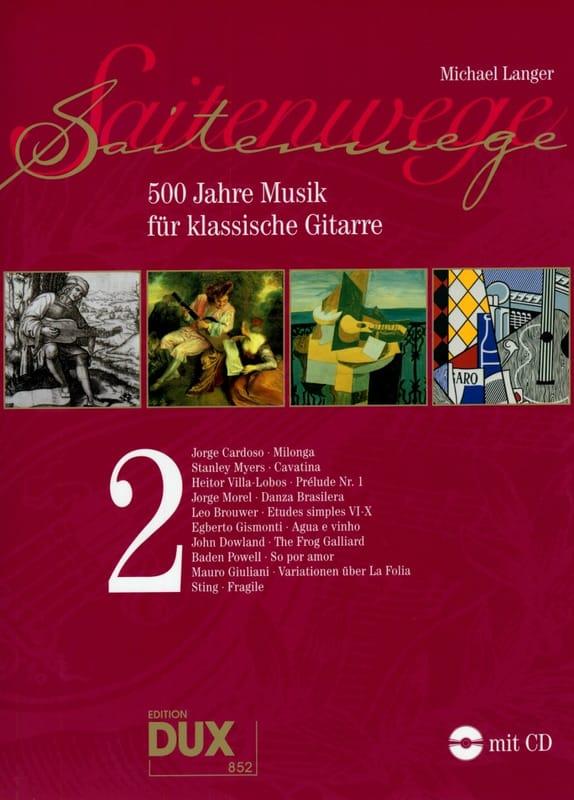 Michael Langer - 500 Jahre Musik For Klassische Gitarre Vol 2 - Partition - di-arezzo.co.uk