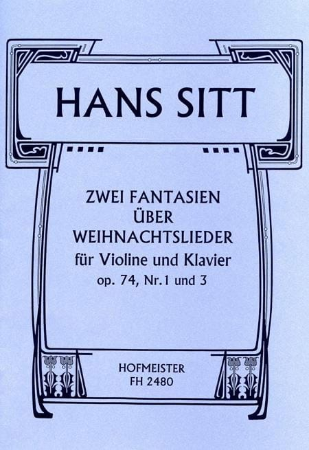 Hans Sitt - 2 Fantasies S / Weinachtslieder Op.74 N ° 1 and 3 - Partition - di-arezzo.co.uk