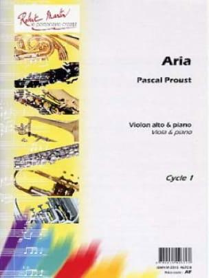 Pascal Proust - Aria - Viola and piano - Partition - di-arezzo.com