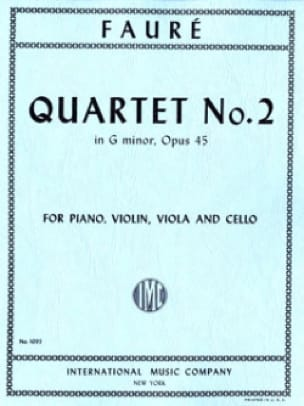 Gabriel Fauré - Quartet With Piano N ° 2 Opus 45 In G Minor - Partition - di-arezzo.com
