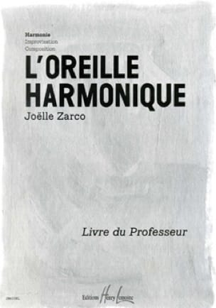 Joelle Zarco - The Harmonic Ear - Teacher's Book - Partition - di-arezzo.es