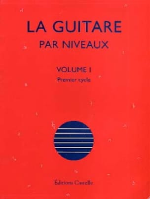 Olivier Chateau - The Guitar By Levels Volume 1 - Partition - di-arezzo.com