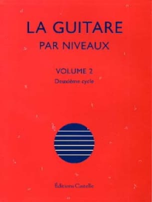 Olivier Chateau - The Guitar By Levels Volume 2 - Partition - di-arezzo.co.uk