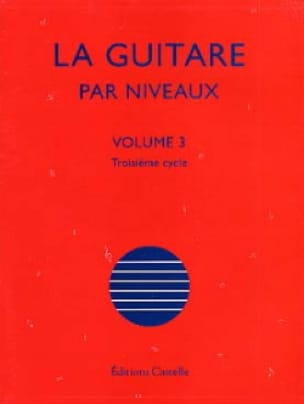 Olivier Chateau - The Guitar By Levels Volume 3 - Partition - di-arezzo.com
