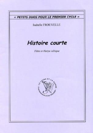 Histoire Courte - Isabelle Frouvelle - Partition - laflutedepan.com
