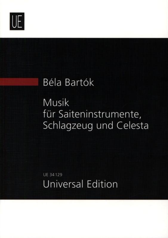 BARTOK - Música para cuerdas, percusión y celesta. Nueva partitura de estudio. - Partition - di-arezzo.es
