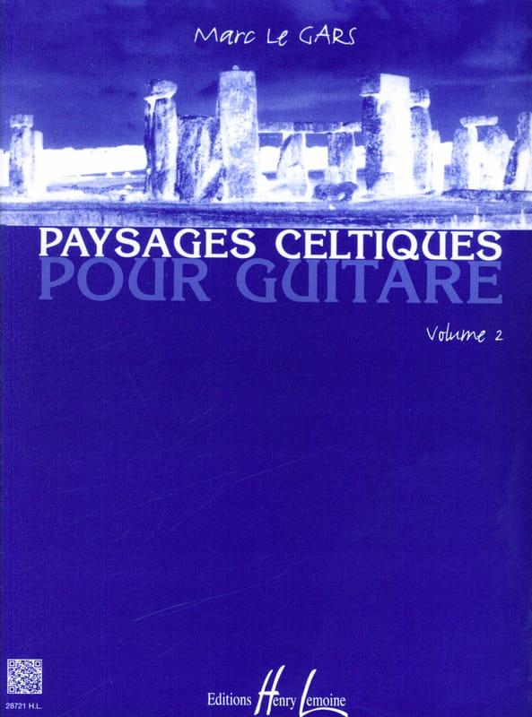 Gars Marc Le - Celtic Landscapes for Guitar Volume 2 - Partition - di-arezzo.co.uk