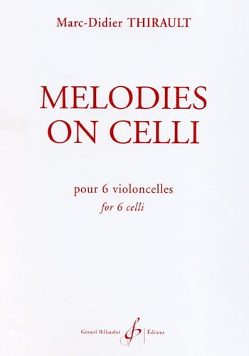 Marc-Didier Thirault - Melody On Celli - Partition - di-arezzo.jp