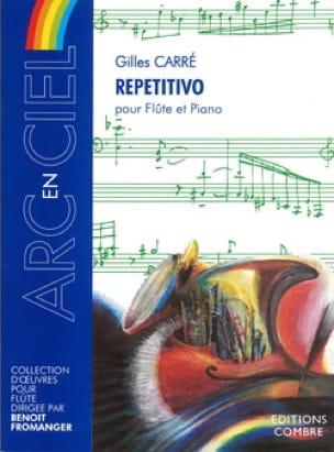 Repetitivo - Gilles Carré - Partition - laflutedepan.com