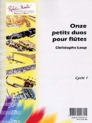 11 Petits Duos Pour Flûtes - Christophe Loup - laflutedepan.com