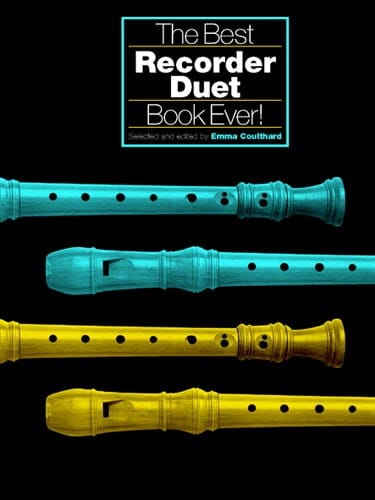 The Best Recorder Duet Book Ever - Emma Coulthard - laflutedepan.com