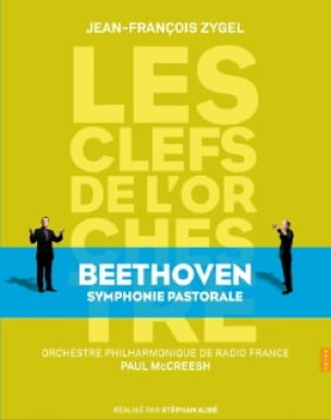 Les clés de l'Orchestre : Beethoven Symphonie Pastorale