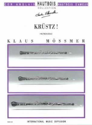 Krüstz ! - Klaus Mössmer - Partition - Hautbois - laflutedepan.com