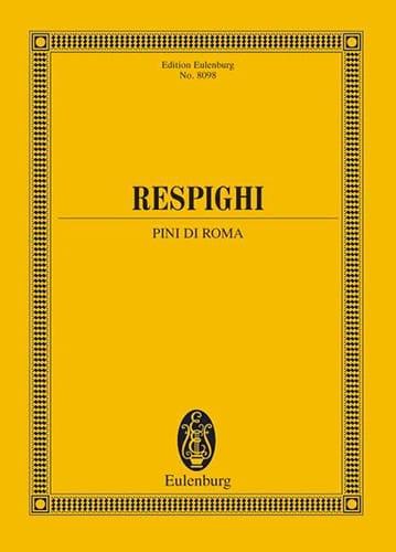 Pini di Roma - Conducteur - RESPIGHI - Partition - laflutedepan.com