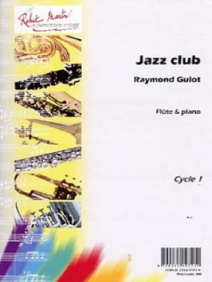 Jazz Club - Raymond Guiot - Partition - laflutedepan.com