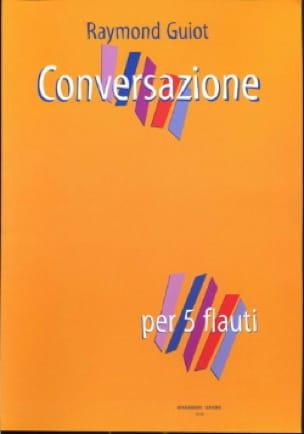 Conversazione - Raymond Guiot - Partition - laflutedepan.com