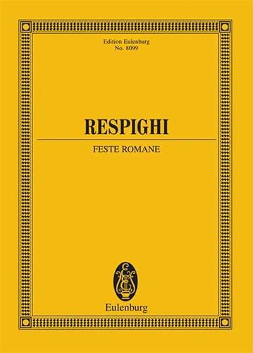 Feste Romane - RESPIGHI - Partition - Grand format - laflutedepan.com