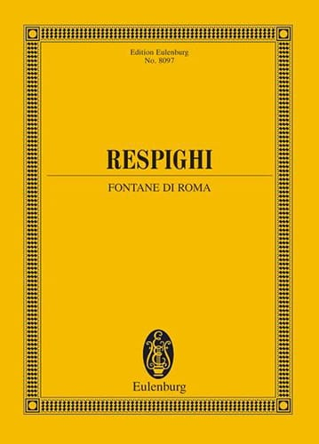 Fontane Di Roma 1916 - RESPIGHI - Partition - laflutedepan.com