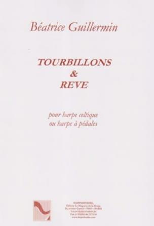 Tourbillons et Rêve - Béatrice Guillermin - laflutedepan.be