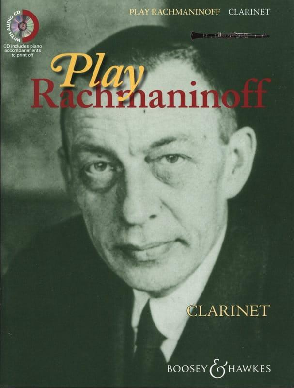 Play Rachmaninoff - Clarinette - RACHMANINOV - laflutedepan.com