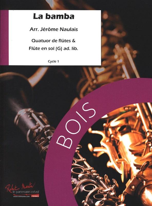 La Bamba - Arrgt. Flûtes - Jérôme Naulais - laflutedepan.com