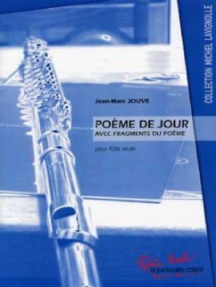 Poème de Jour - Jean-Marc Jouve - Partition - laflutedepan.com