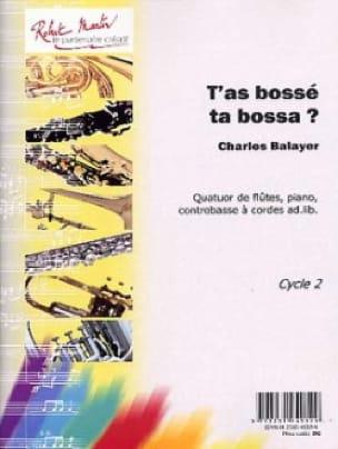 T'as Bossé ta Bossa ? - charles Balayer - Partition - laflutedepan.com