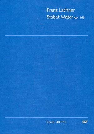 Stabat Mater Op. 168 - Franz Lachner - Partition - laflutedepan.com