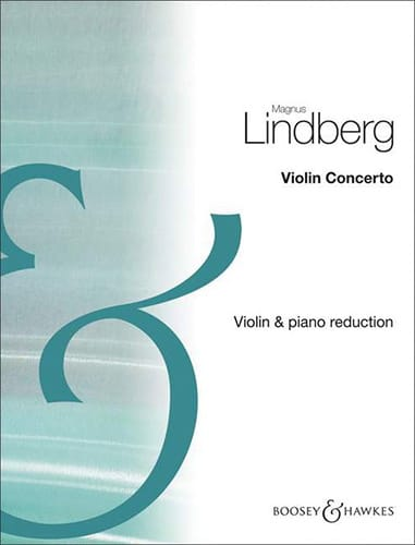 Concerto Violon - Magnus Lindberg - Partition - laflutedepan.com