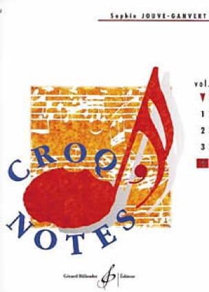 Sophie Jouve-Ganvert - Croq 'Notes - Volume 4 - Partition - di-arezzo.com