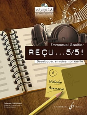 Emmanuel Gaultier - Received ... 5/5! Volume 1A - Melody and Harmony - Partition - di-arezzo.com