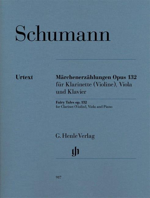 Märchenerzählungen Op. 132 - SCHUMANN - Partition - laflutedepan.com