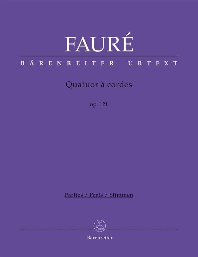 Quatuor A Cordes Op. 121 - FAURÉ - Partition - laflutedepan.com