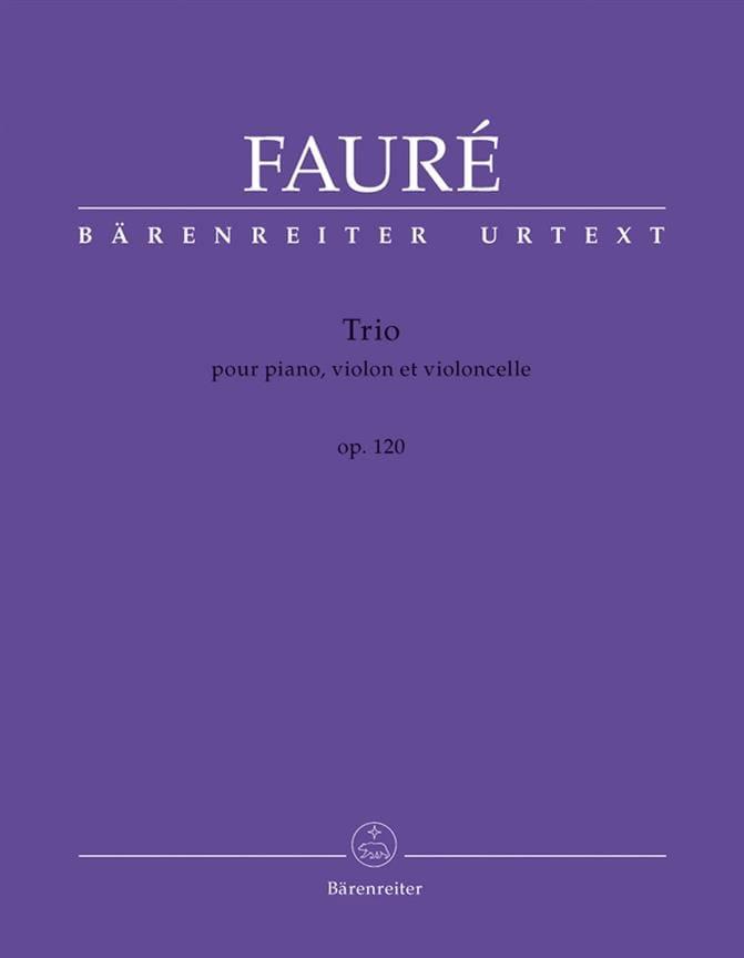 Gabriel Fauré - Trio Op. 120 - Partition - di-arezzo.co.uk