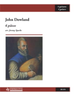 6 Pièces - John Dowland - Partition - Guitare - laflutedepan.com
