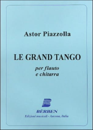 Astor Piazzolla - The Grand Tango - Flute and guitar - Partition - di-arezzo.co.uk