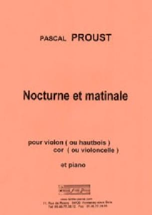 Nocturne et Matinale - Pascal Proust - Partition - laflutedepan.com