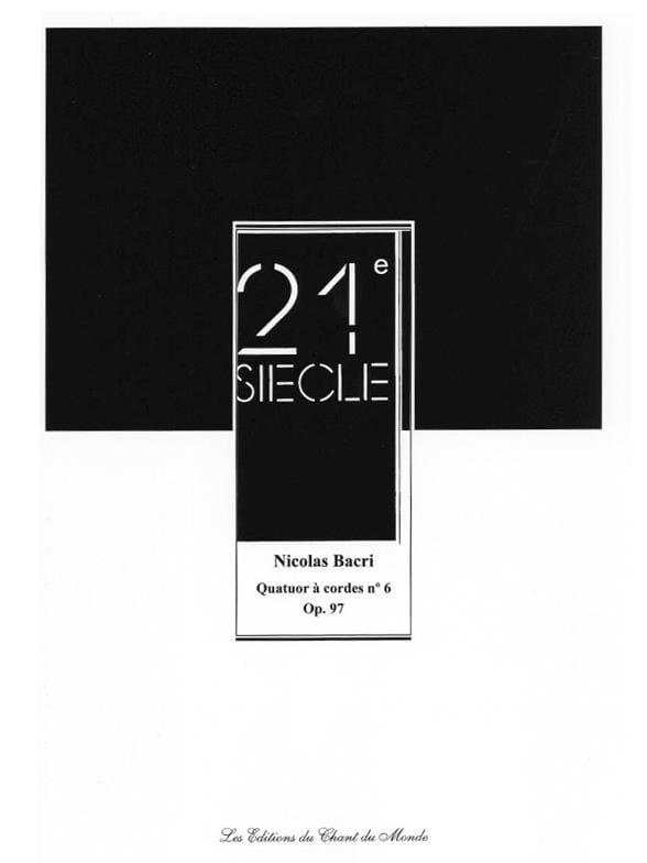 Quatuor A Cordes N°6 Op.97 - Nicolas Bacri - laflutedepan.com