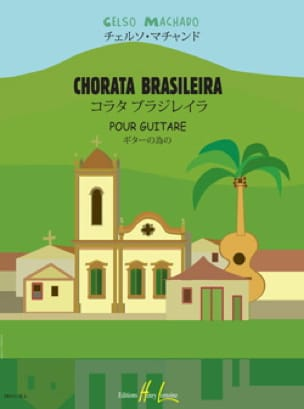 Celso Machado - Chorata Brasileira - Partition - di-arezzo.co.uk