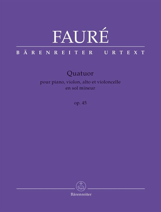 Gabriel Fauré - Quartet N ° 2 Op. 45 in Sol Minor - Partition - di-arezzo.com