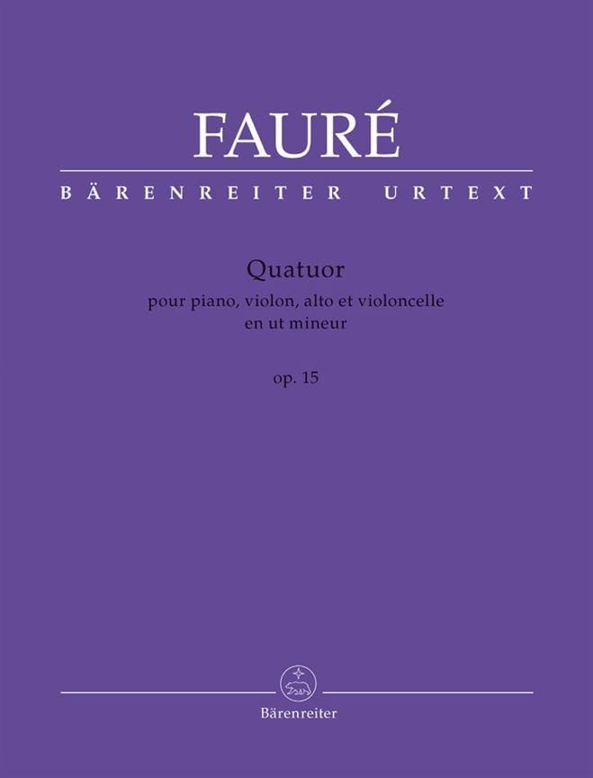 Gabriel Fauré - Quartet Op. 15 in C Minor - Partition - di-arezzo.co.uk