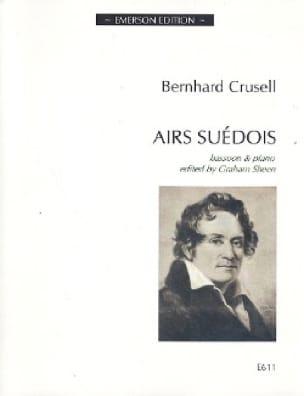 Bernhard Henrik Crusell - Swedish airs - Partition - di-arezzo.com