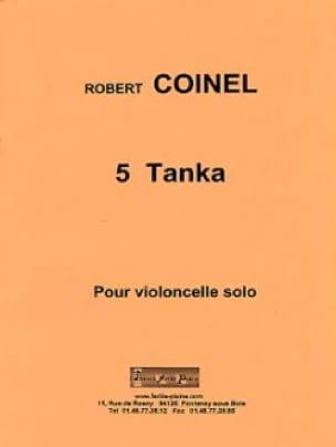 5 Tanka - Robert Coinel - Partition - Violoncelle - laflutedepan.com