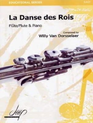 La Danse des Rois - Willy Van Dorsselaer - laflutedepan.com