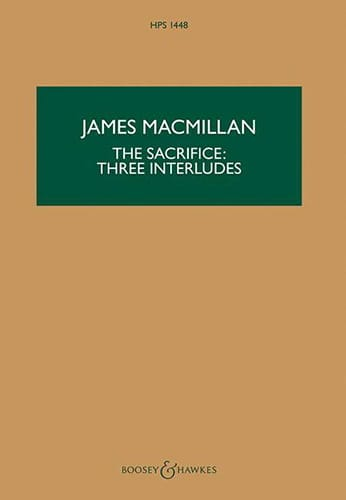 The Sacrifice : 3 Interludes - James MacMillan - laflutedepan.com