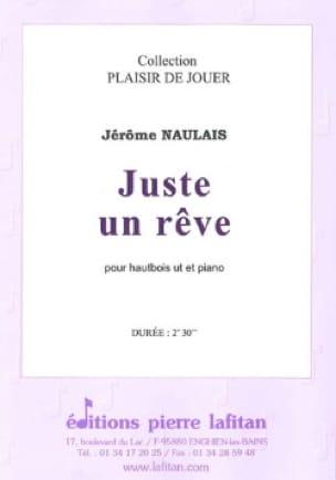 Juste un Rêve - Hautbois et Piano - Jérôme Naulais - laflutedepan.com