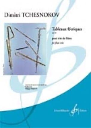 Tableaux Féériques Op. 40 - Dmitri Tchesnokov - laflutedepan.com